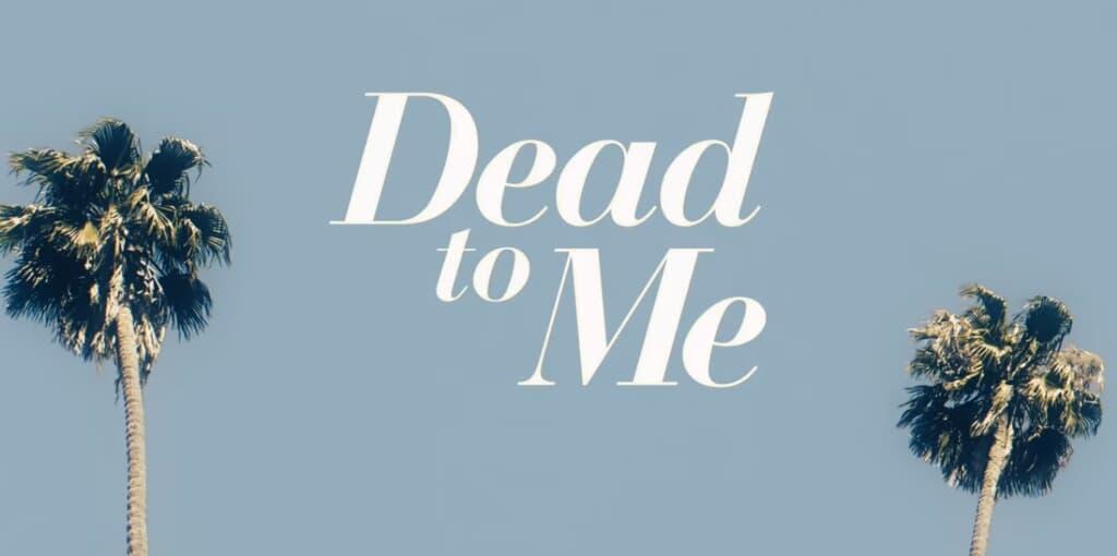 Dead to Me 3. Sezon Ne Zaman?